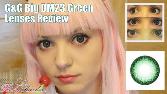 Lens Review: G&G Big DM23 Green from Pinky Paradise