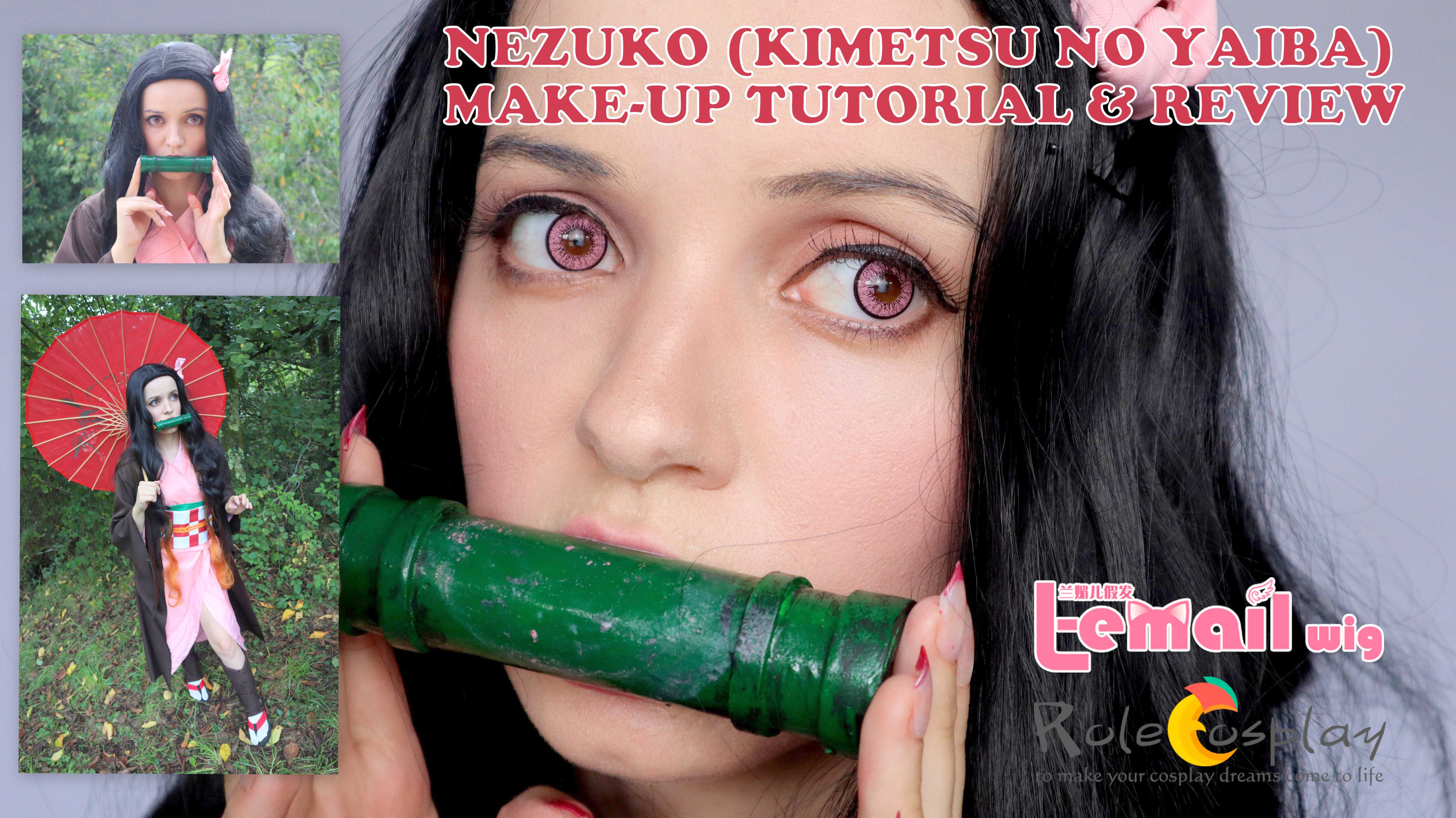 Cosplay Make-up & Review: Nezuko Kamado (Kimetsu no Yaiba) from L-email // Rolecosplay