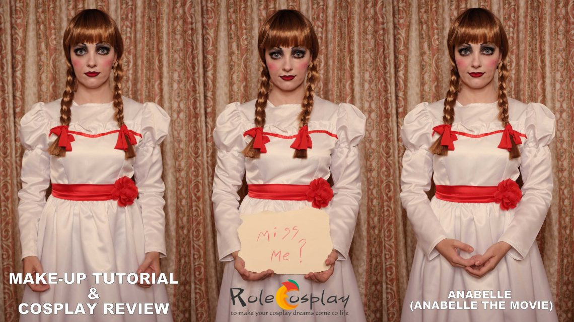 Costume Review & Make-up Tutorial: Anabelle (Anabelle The Movie) from Rolecosplay